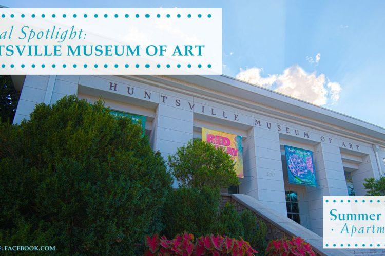 Local Spotlight: Huntsville Museum of Art