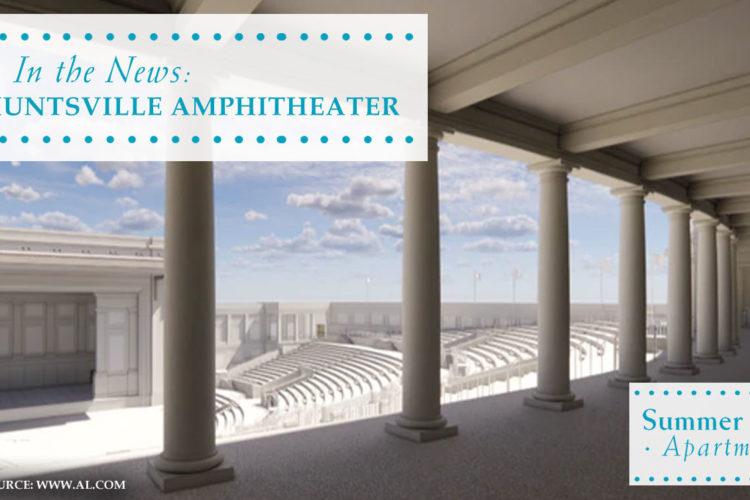 In the News: New Huntsville Amphitheater