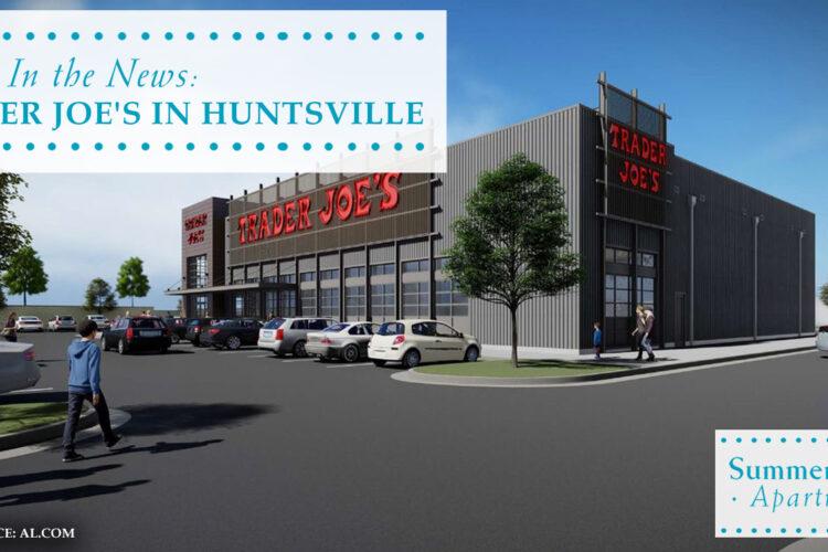 In the News: Trader Joe's in Huntsville