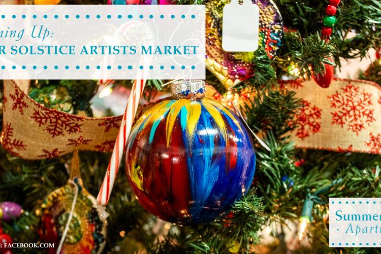 Coming Up: Winter Solstice Artists Market